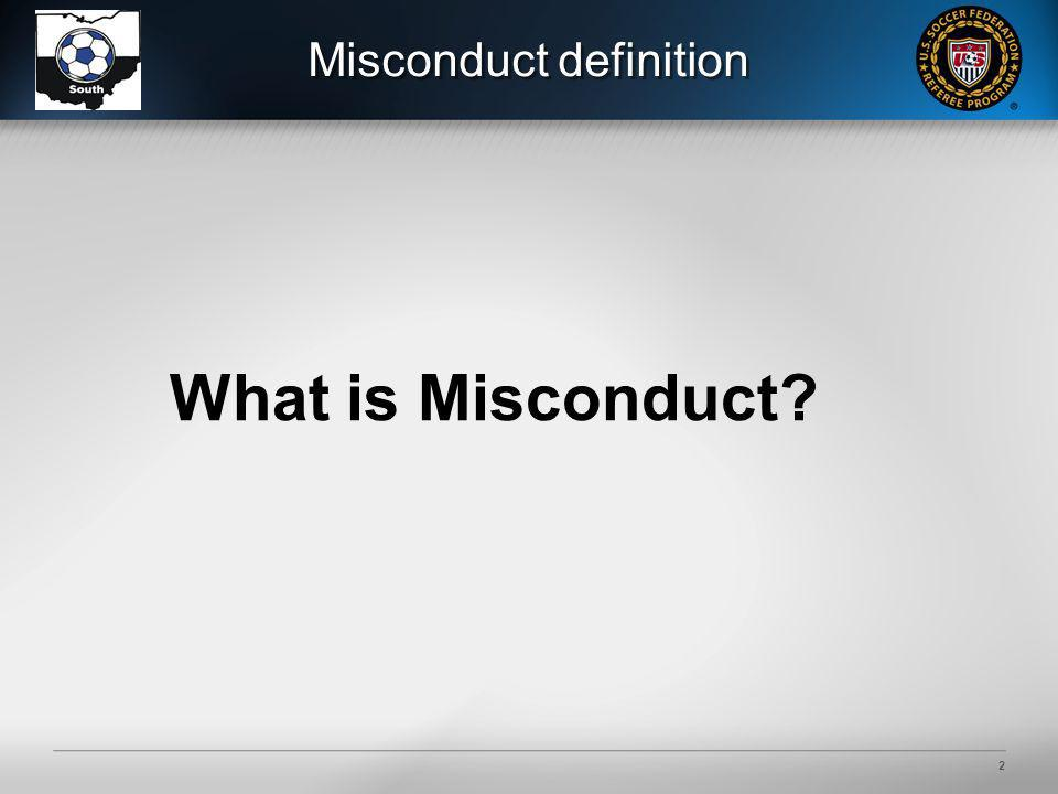 2 Misconduct definition What is Misconduct