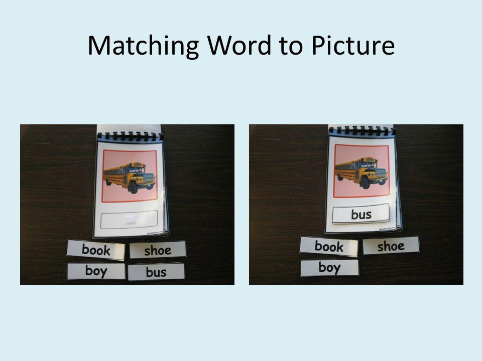 Matching Word to Picture