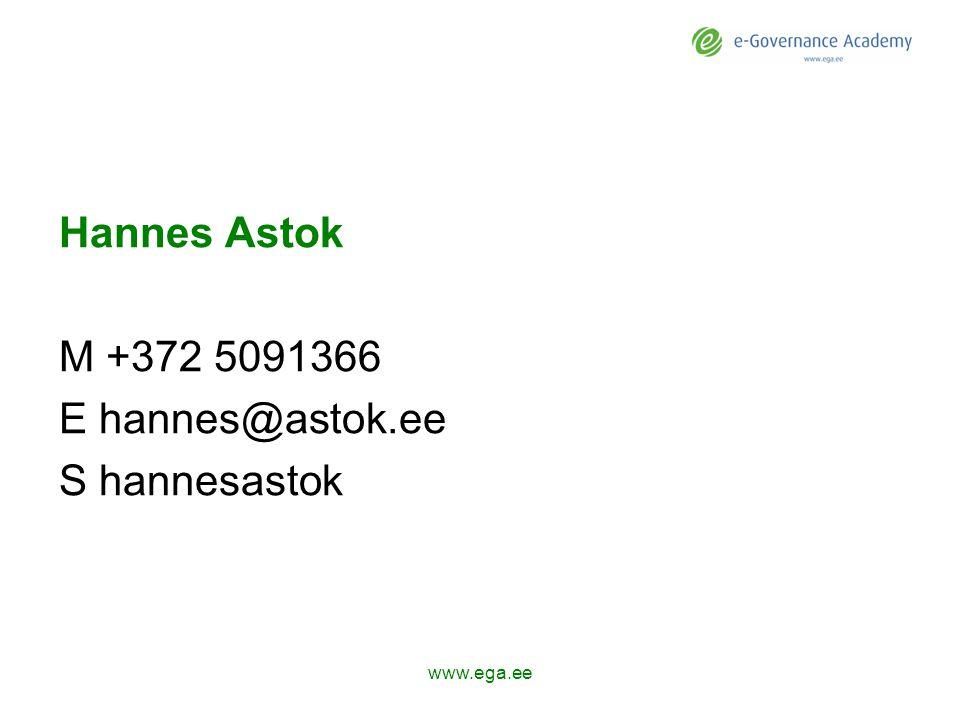 Hannes Astok M +372 5091366 E hannes@astok.ee S hannesastok www.ega.ee