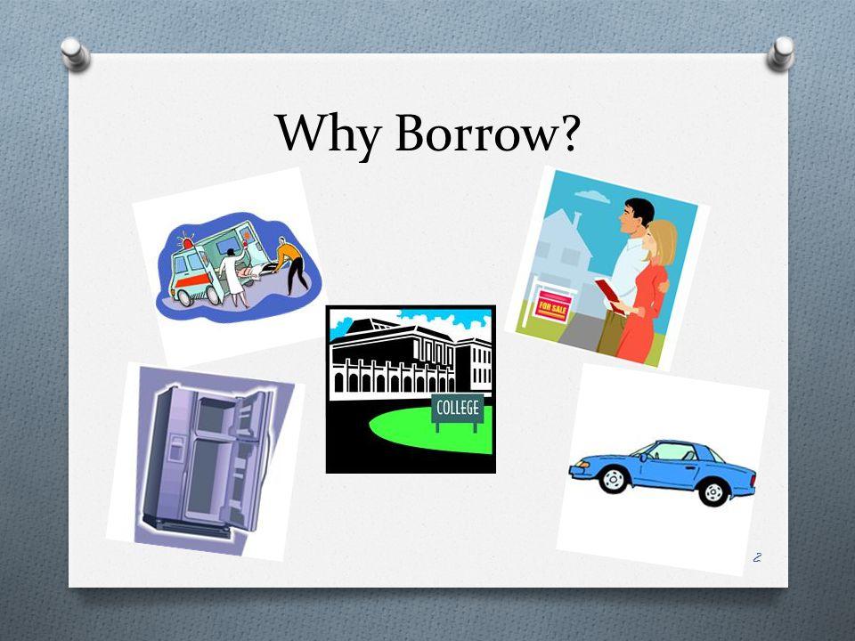 Why Borrow 2