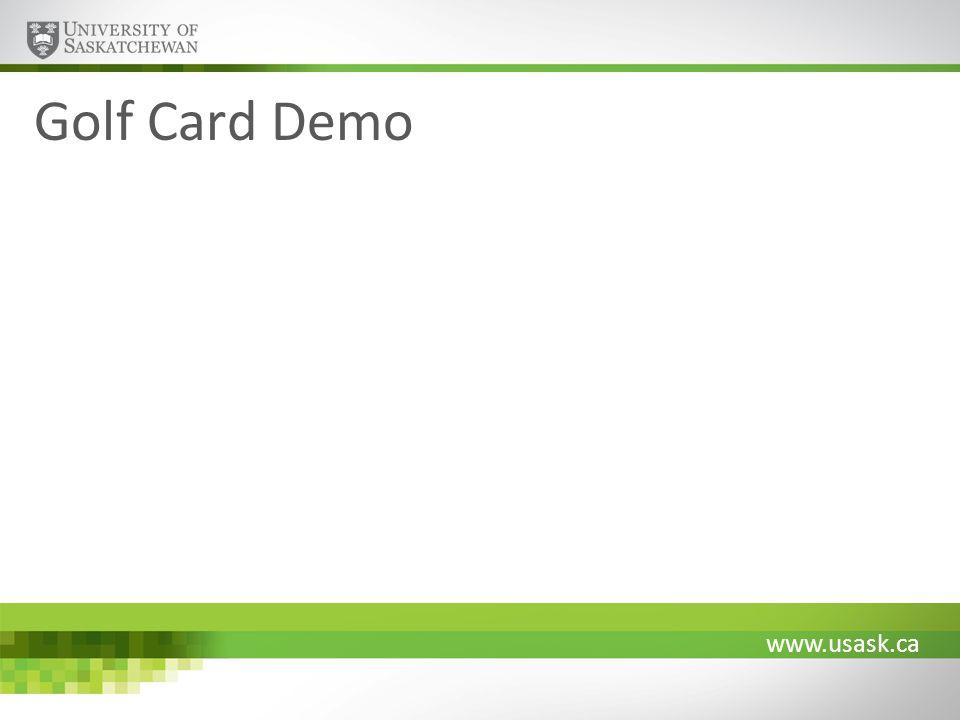 www.usask.ca Golf Card Demo