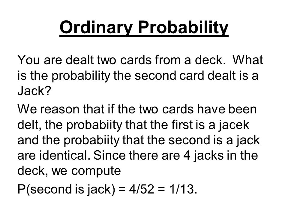 Additional notes In the case of a equi-probability space, we can reason that, since we know the outcome is in B, we can use the set B as our reduced sample space.