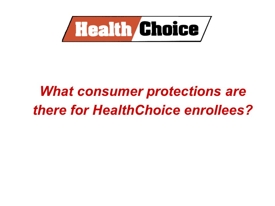 What consumer protections are there for HealthChoice enrollees