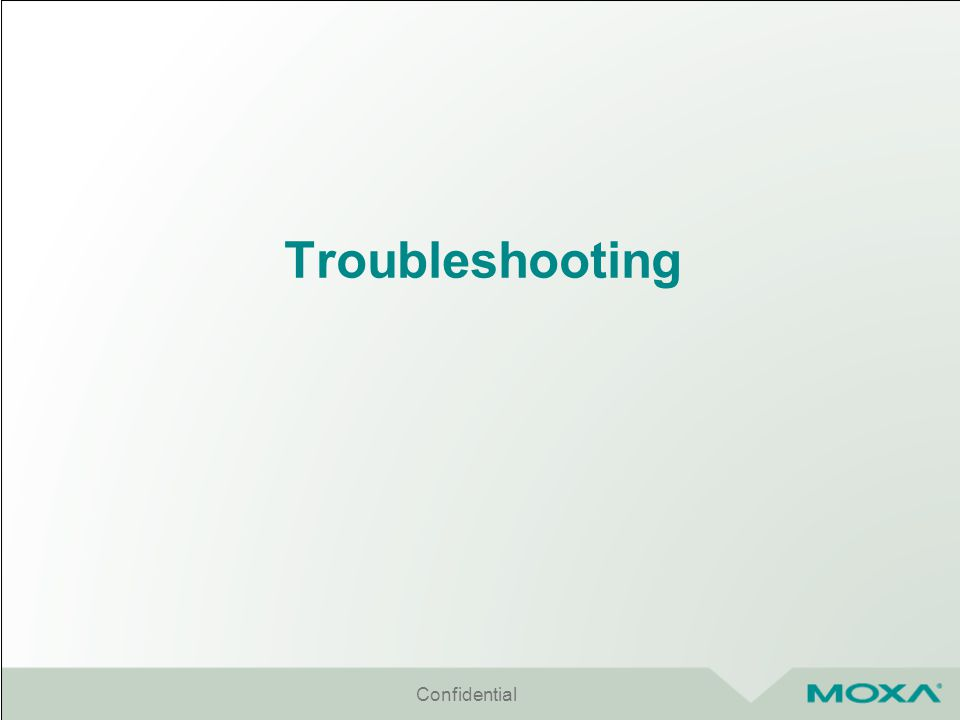 Troubleshooting Confidential