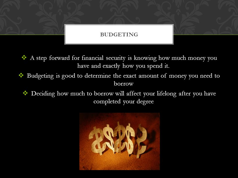 A step forward for financial security is knowing how much money you have and exactly how you spend it.