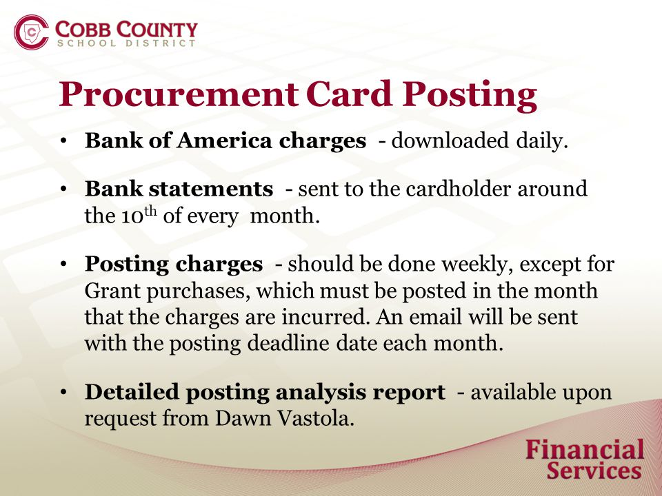 Procurement Card Posting Bank of America charges - downloaded daily.