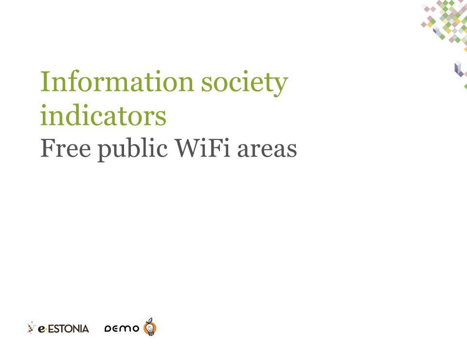 Information society indicators Free public WiFi areas