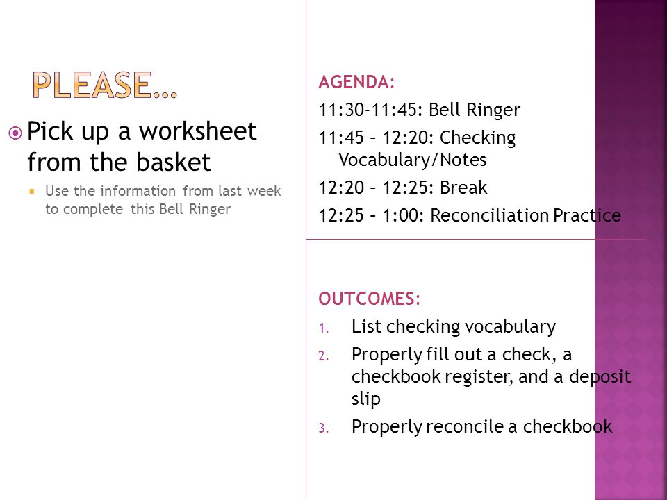 Pick up a worksheet from the basket Use the information from last week to complete this Bell Ringer AGENDA: 11:30-11:45: Bell Ringer 11:45 – 12:20: Ch