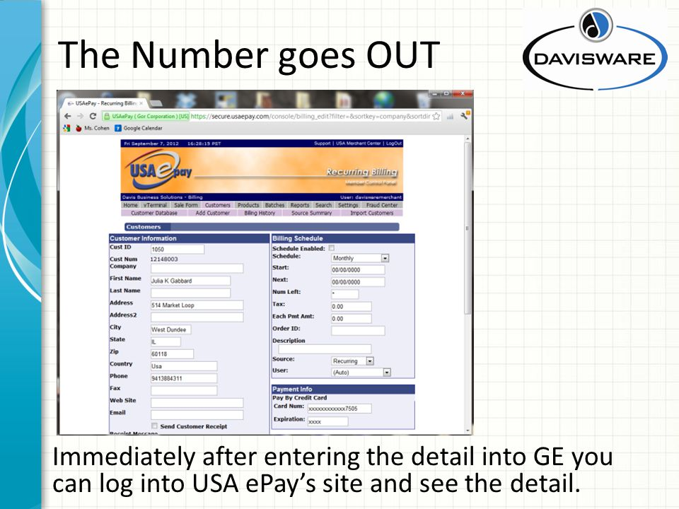 The Number goes OUT Immediately after entering the detail into GE you can log into USA ePays site and see the detail.