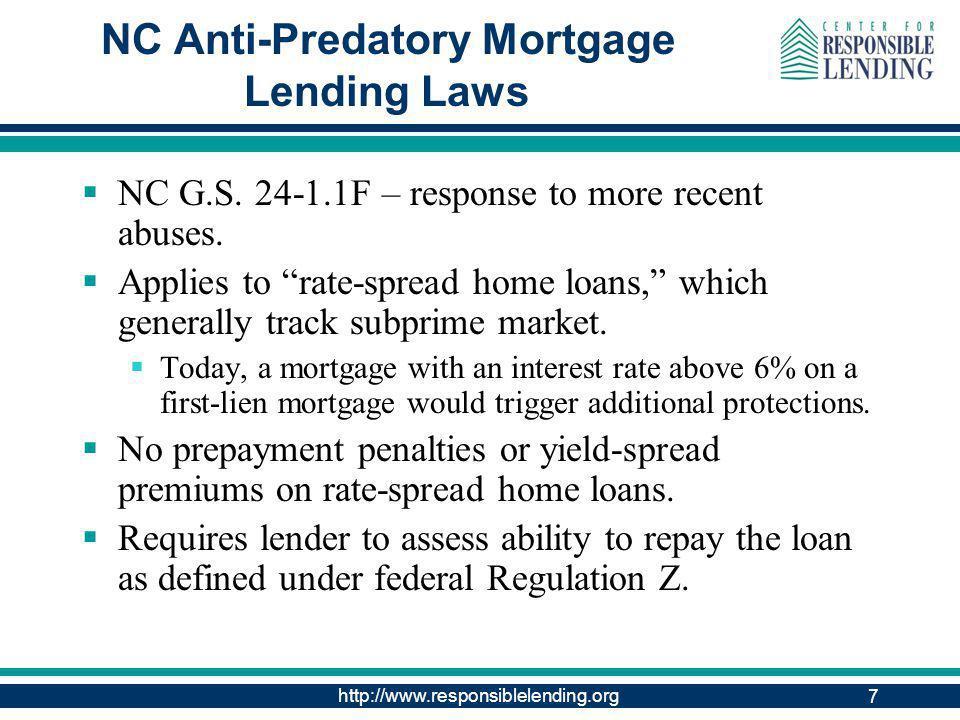 http://www.responsiblelending.org 7 NC Anti-Predatory Mortgage Lending Laws NC G.S.
