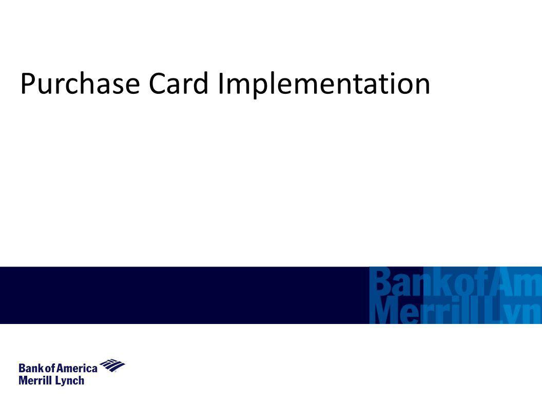 Purchase Card Implementation