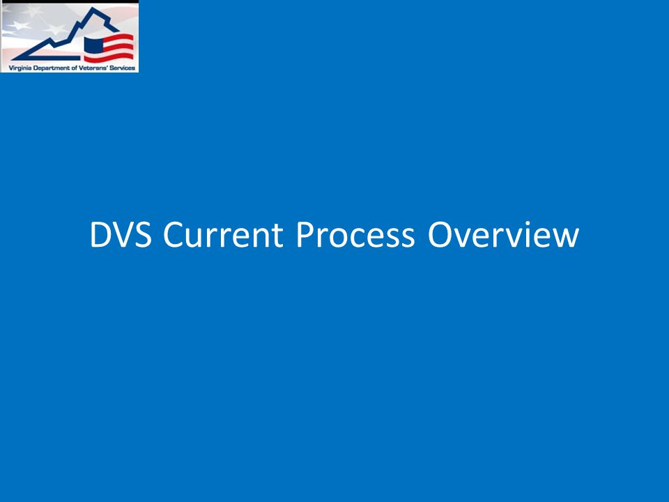 DVS Current Process Overview