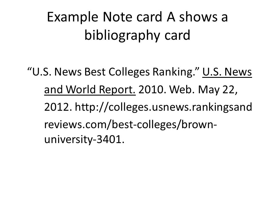 Example Note card A shows a bibliography card U.S.