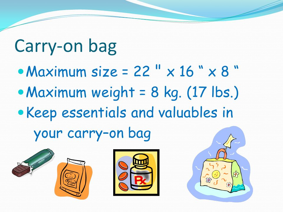 Just In Case: Students may want to exchange an outfit with a friend to pack in each others suitcases in case their luggage is lost.