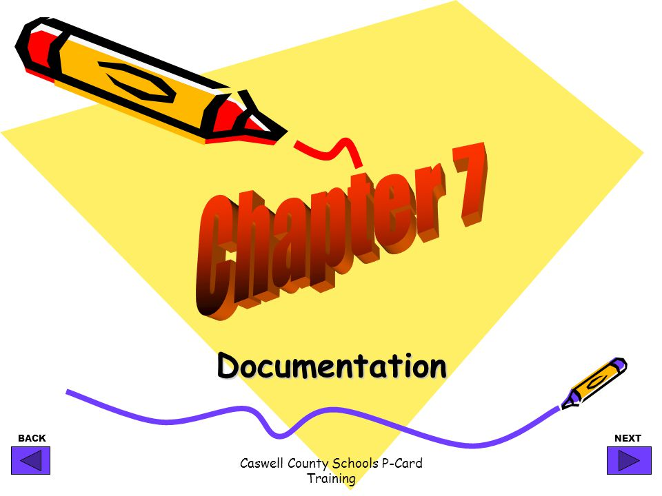 BACKNEXT Caswell County Schools P-Card Training Documentation