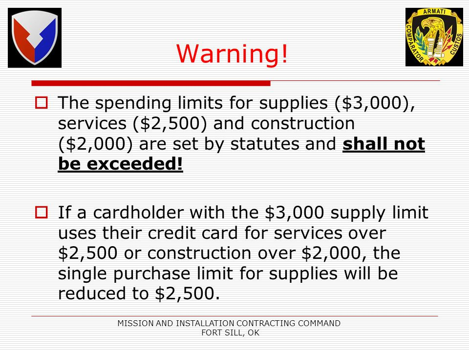 MISSION AND INSTALLATION CONTRACTING COMMAND FORT SILL, OK Warning.