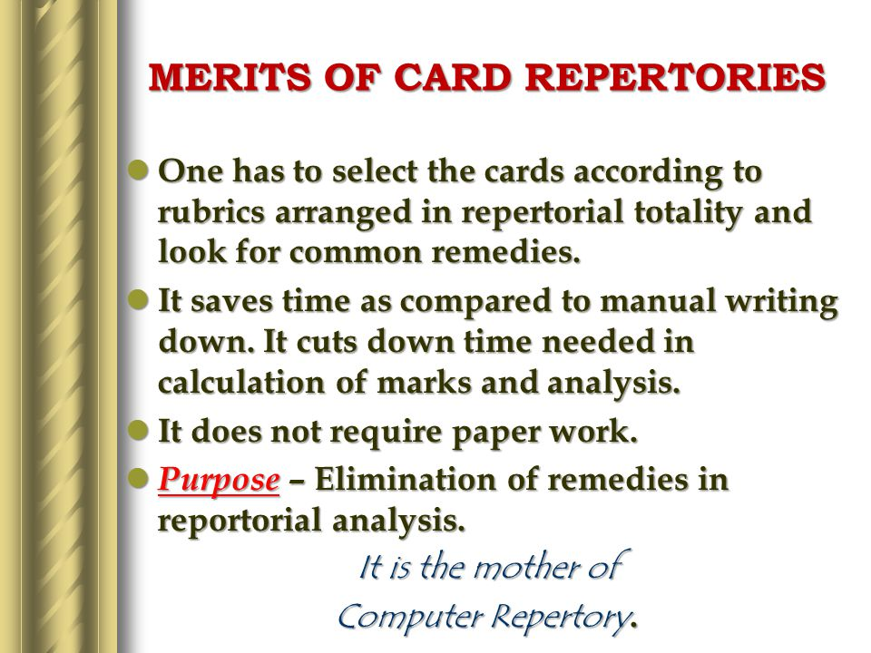 ESSENTIAL QUALITIES OF A GOOD CARD REPERTORY Most card repertories were limited in scope due to improper construction.