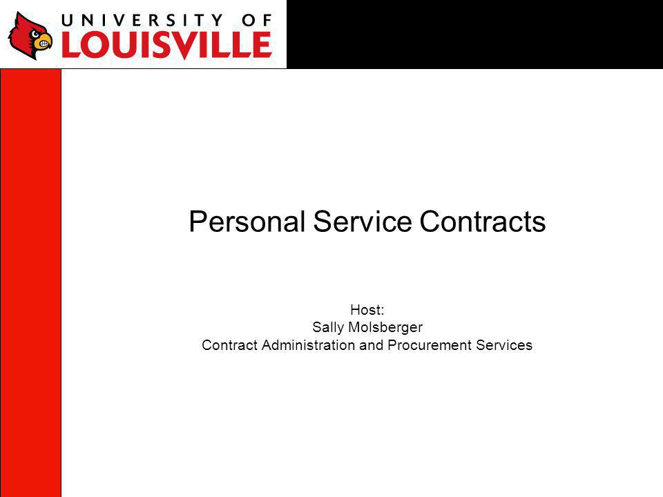Definition Personal service contract is described in 45A.690 as an agreement whereby an individual, firm, partnership, or corporation is to perform certain services requiring professional skill or professional judgment for a specified period of time at a price agreed upon.