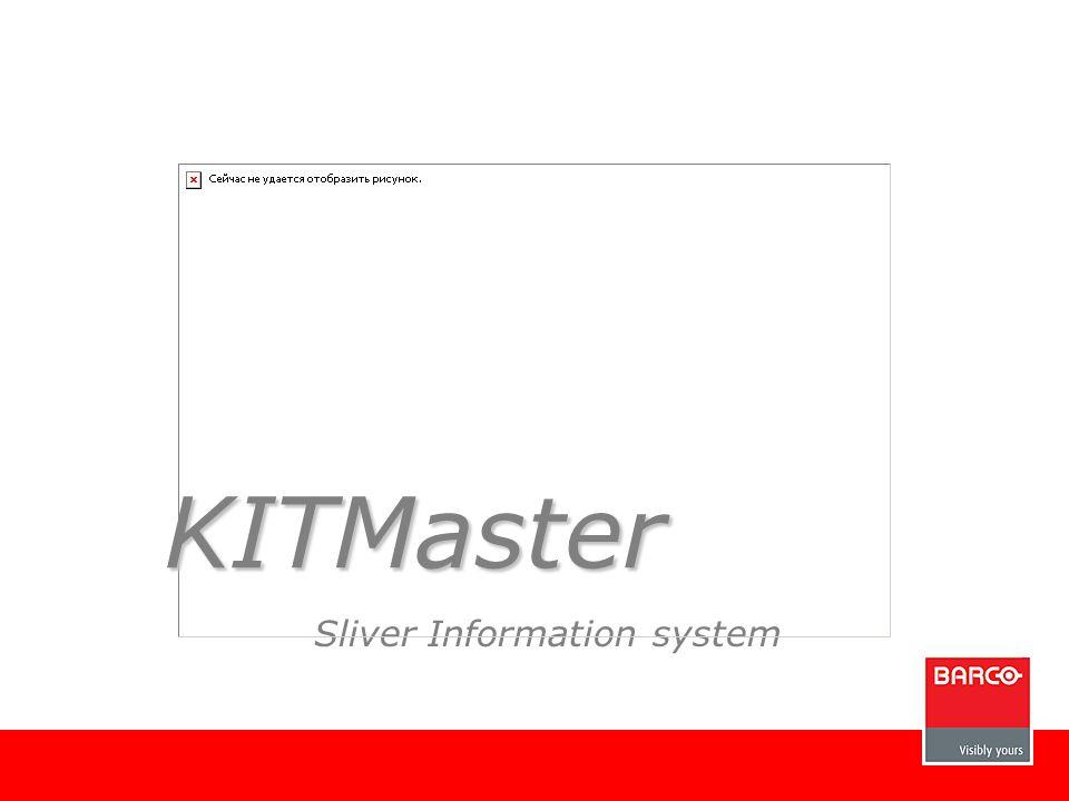 Sliver Information system KITMaster