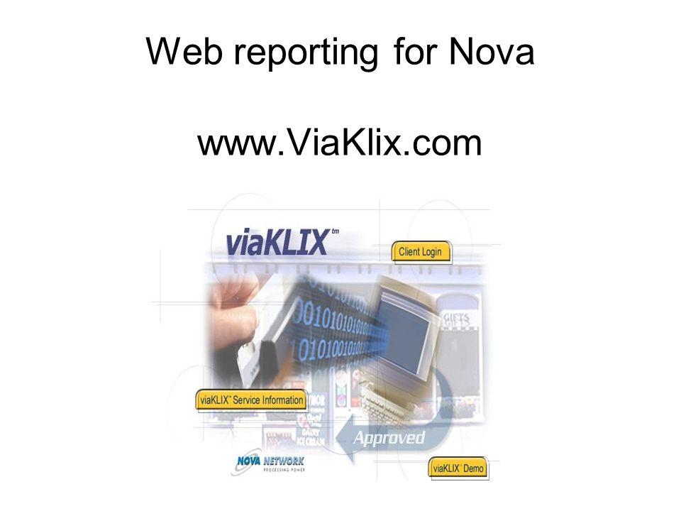Web reporting for Nova www.ViaKlix.com