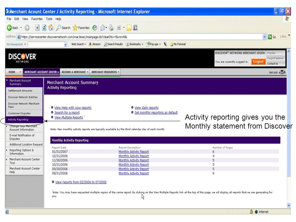 Activity reporting gives you the Monthly statement from Discover