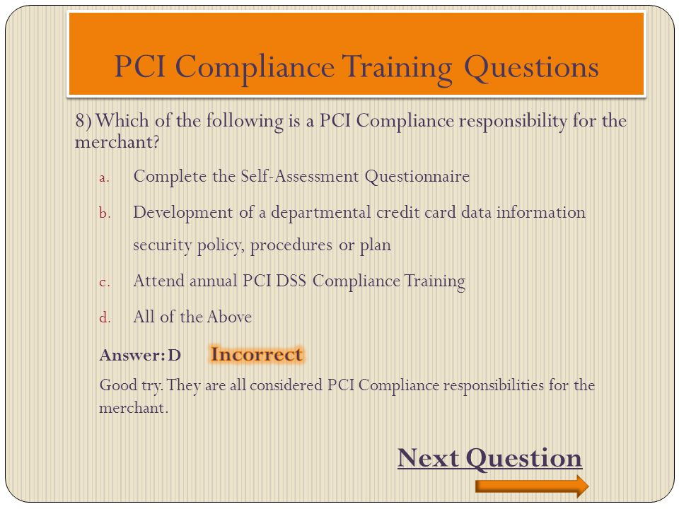 PCI Compliance Training Questions Next Question