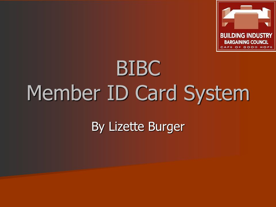 BIBC Member ID Card System By Lizette Burger