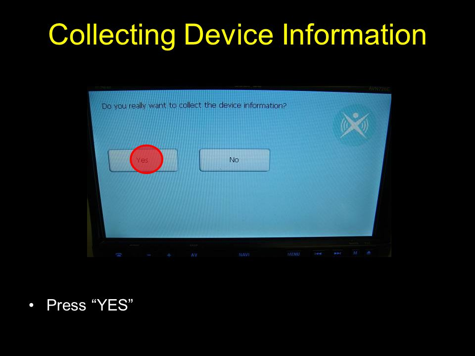 Press YES Collecting Device Information
