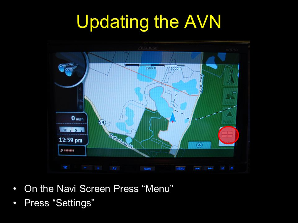 On the Navi Screen Press Menu Press Settings