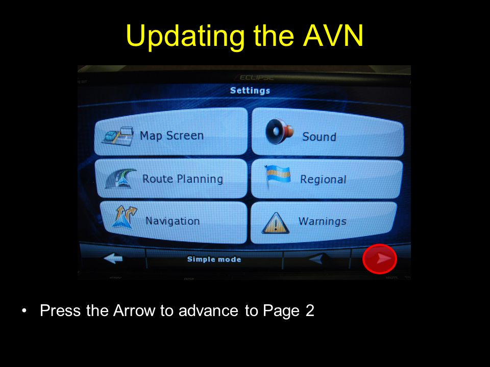 Press the Arrow to advance to Page 2 Updating the AVN