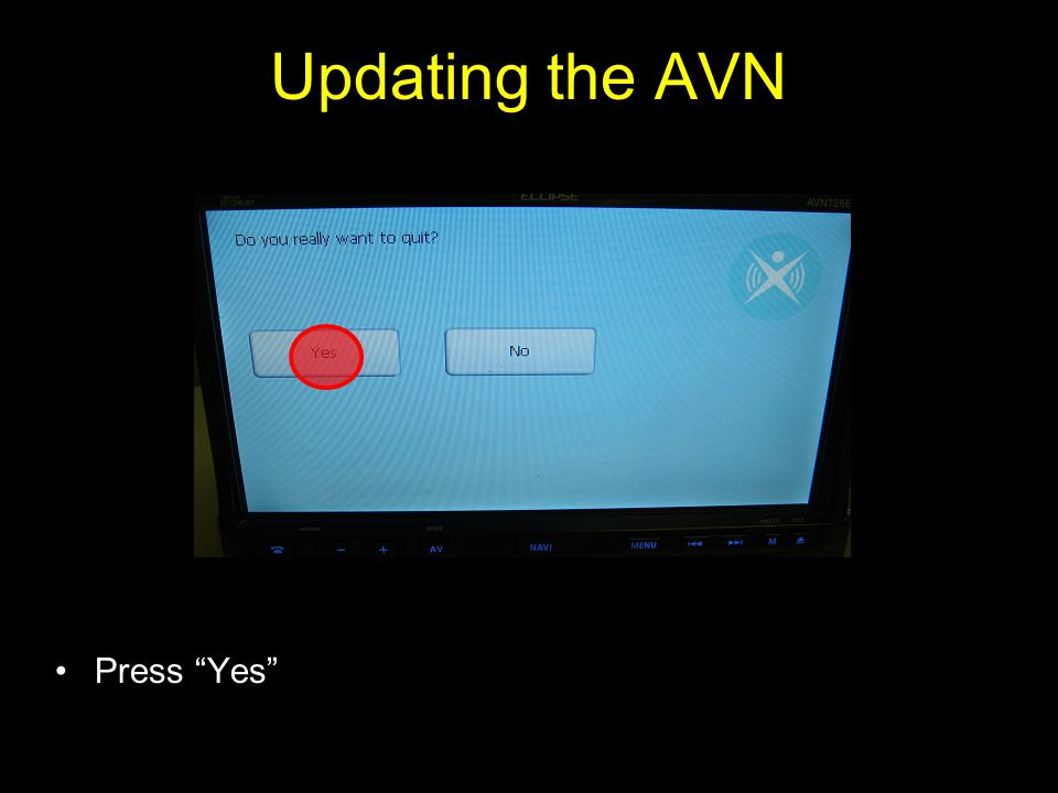 Press Yes Updating the AVN