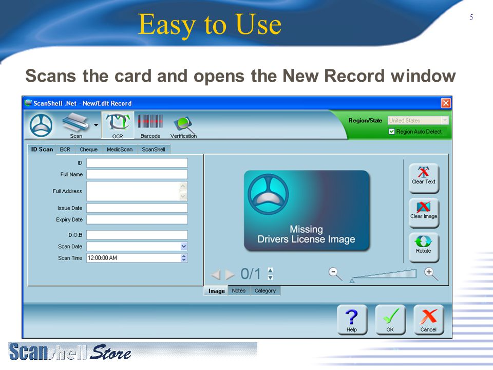 5 Easy to Use Scans the card and opens the New Record window