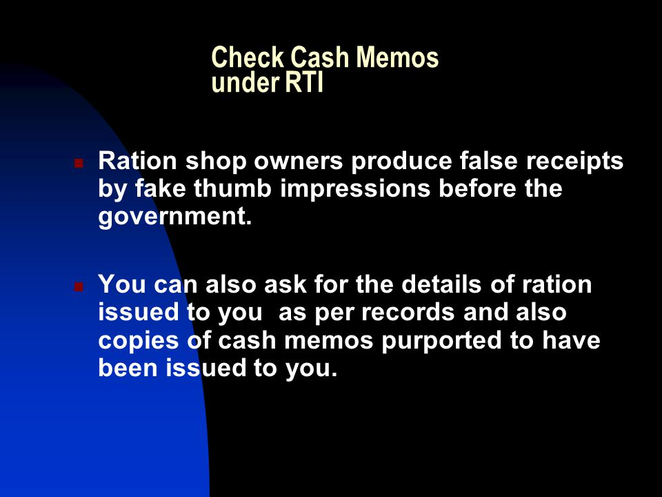 Check Cash Memos under RTI Ration shop owners produce false receipts by fake thumb impressions before the government.