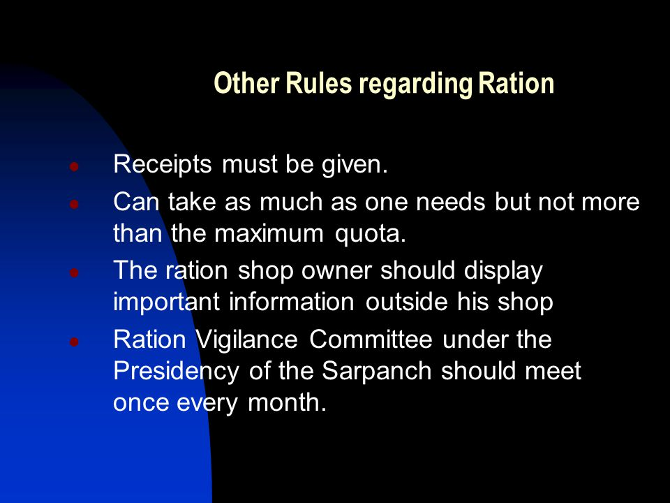 Other Rules regarding Ration Receipts must be given.