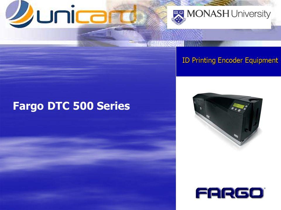 ID Printing Encoder Equipment Fargo DTC 500 Series