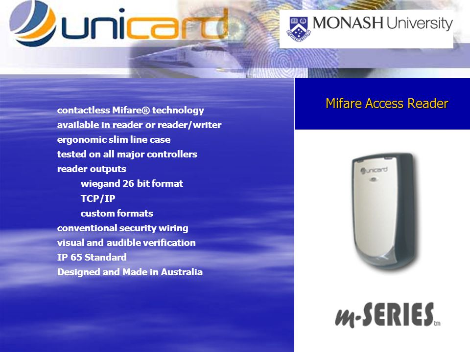 Mifare Access Reader contactless Mifare® technology available in reader or reader/writer ergonomic slim line case tested on all major controllers read