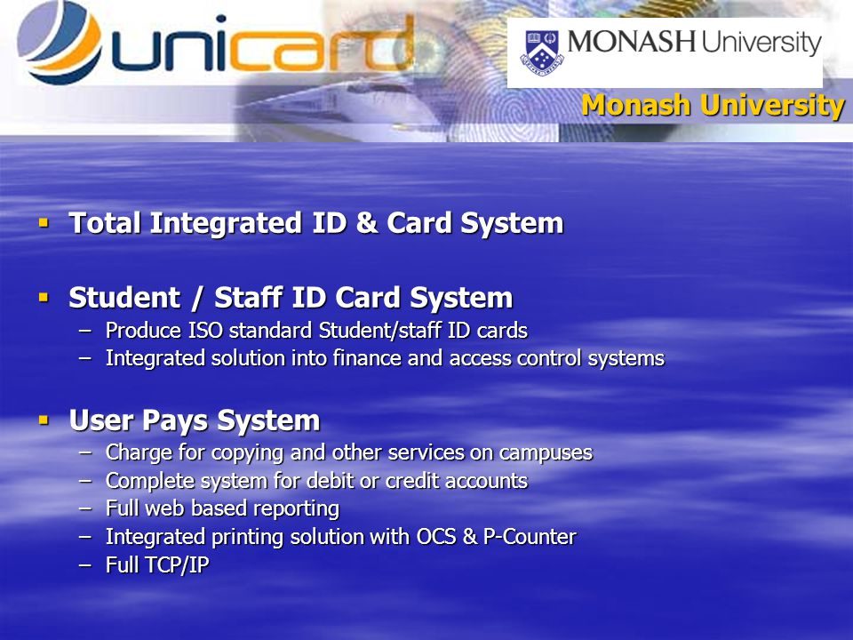 Total Integrated ID & Card System Total Integrated ID & Card System Student / Staff ID Card System Student / Staff ID Card System –Produce ISO standar