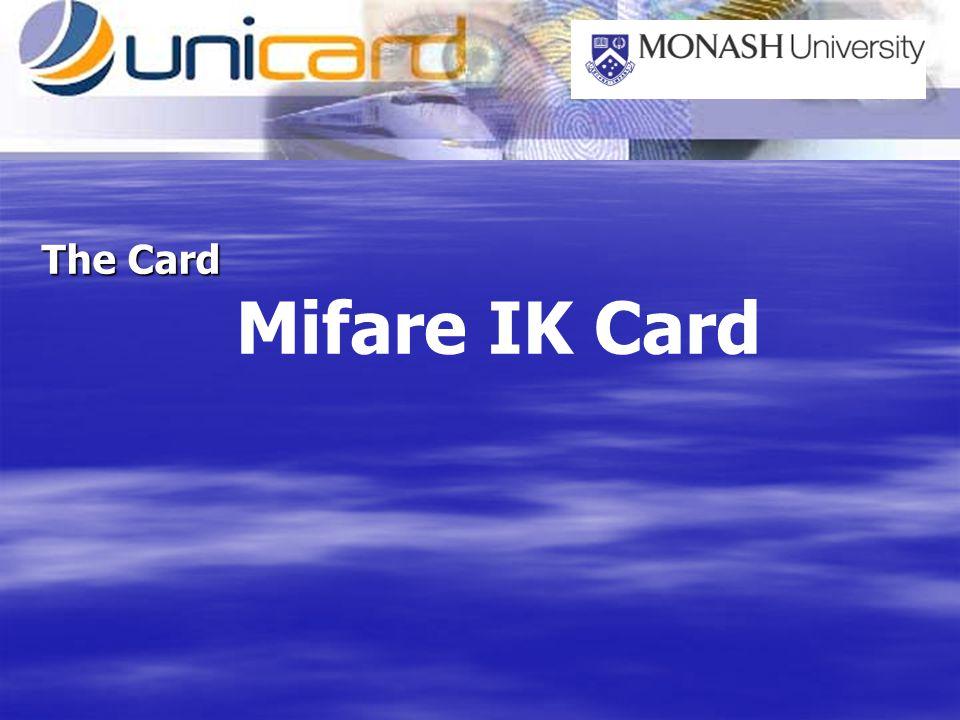 The Card Mifare IK Card