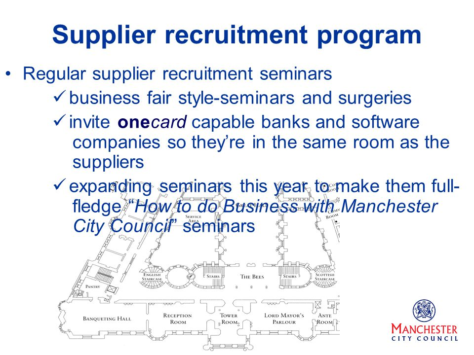 Supplier recruitment program Regular supplier recruitment seminars business fair style-seminars and surgeries invite onecard capable banks and softwar