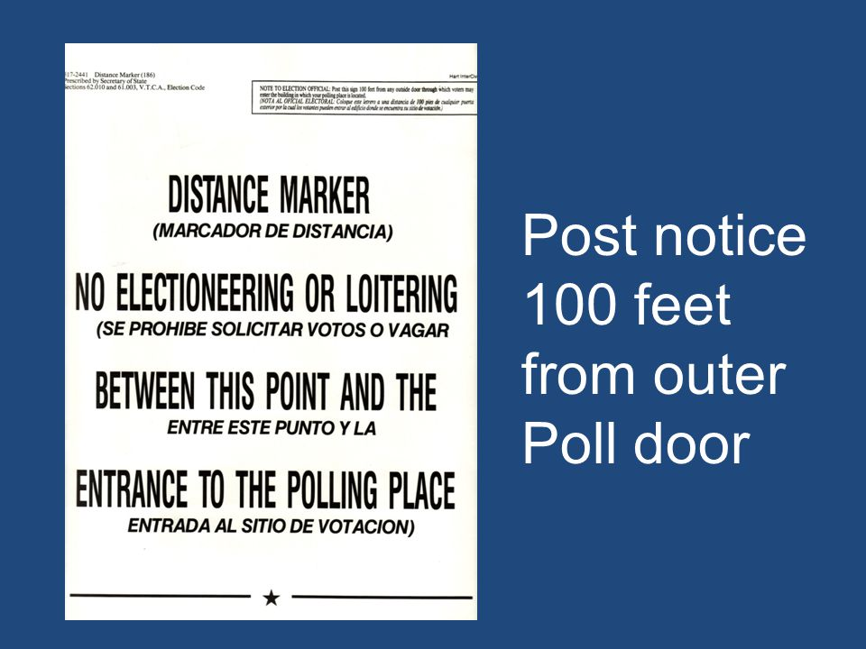 Post notice 100 feet from outer Poll door