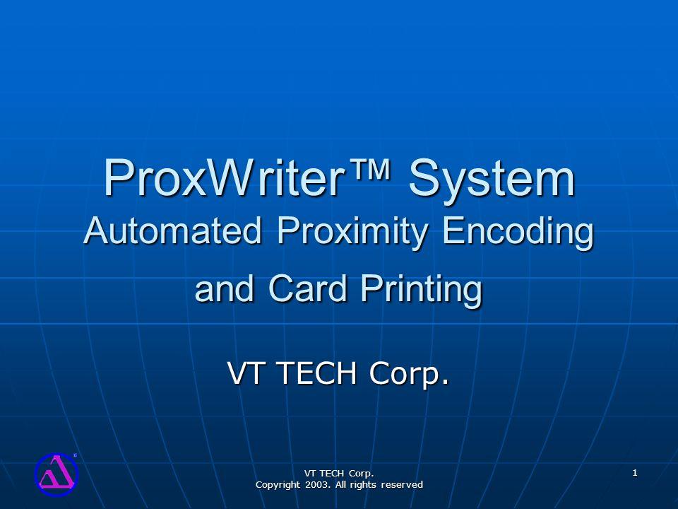 VT TECH Corp. Copyright 2003.