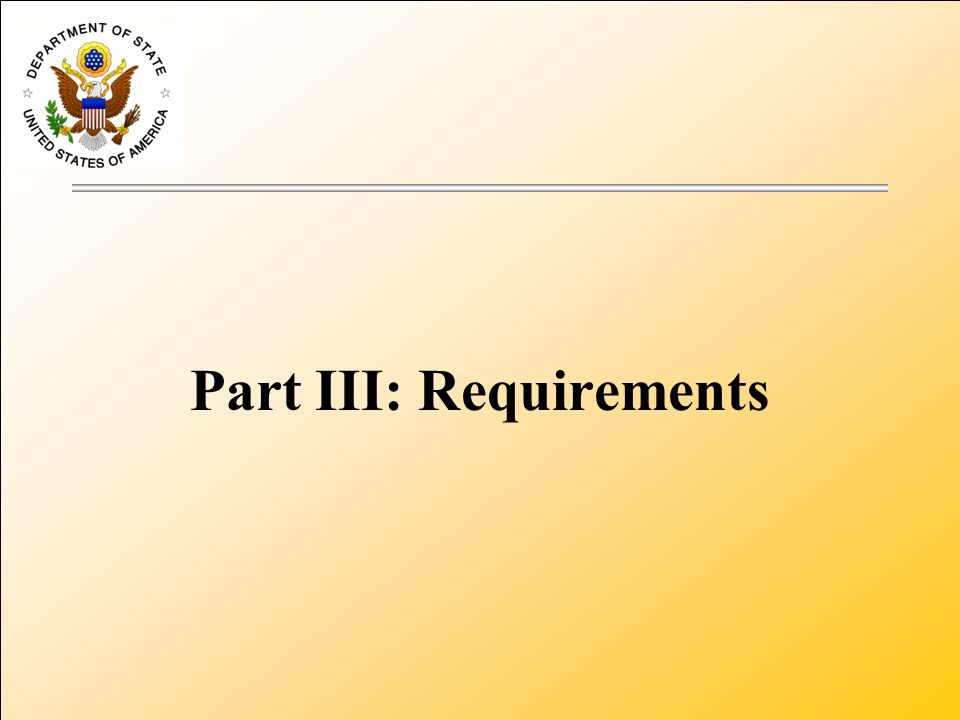 Part III: Requirements