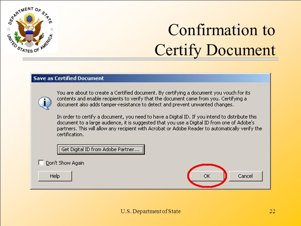U.S. Department of State22 Confirmation to Certify Document