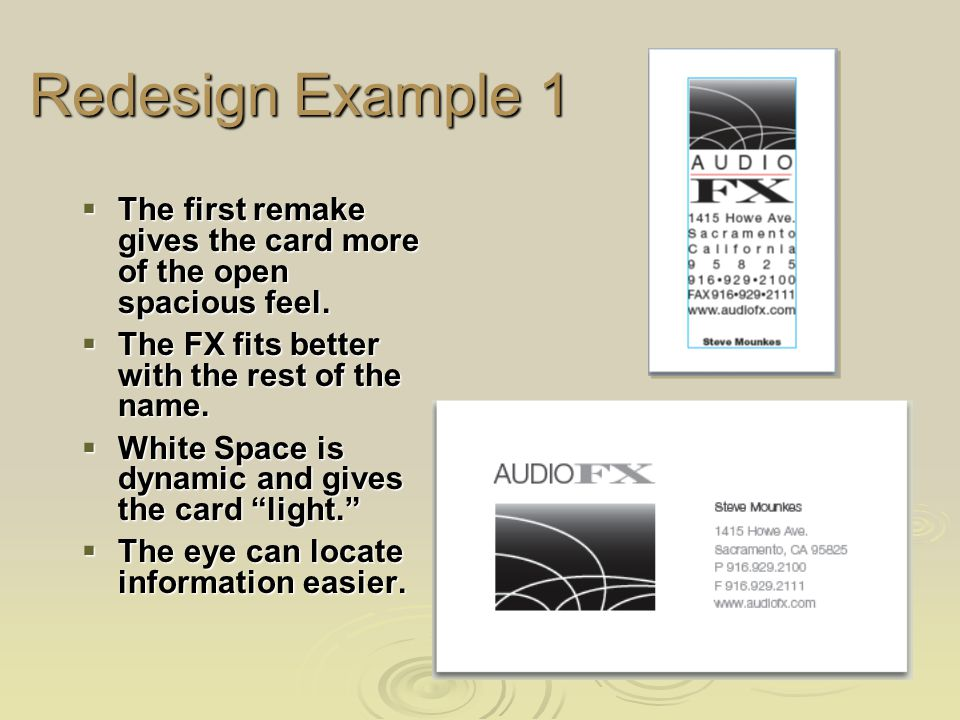 Redesign Example 1 The first remake gives the card more of the open spacious feel.