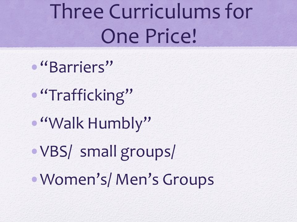 Three Curriculums for One Price.