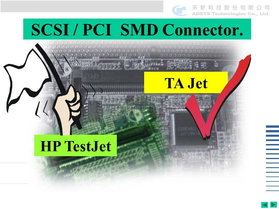 SCSI / PCI SMD Connector. HP TestJet TA Jet