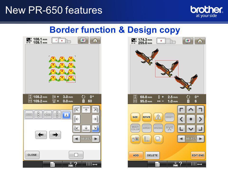 Border function & Design copy New PR-650 features