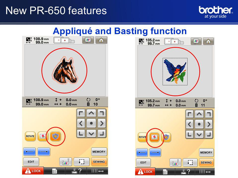 Appliqué and Basting function New PR-650 features