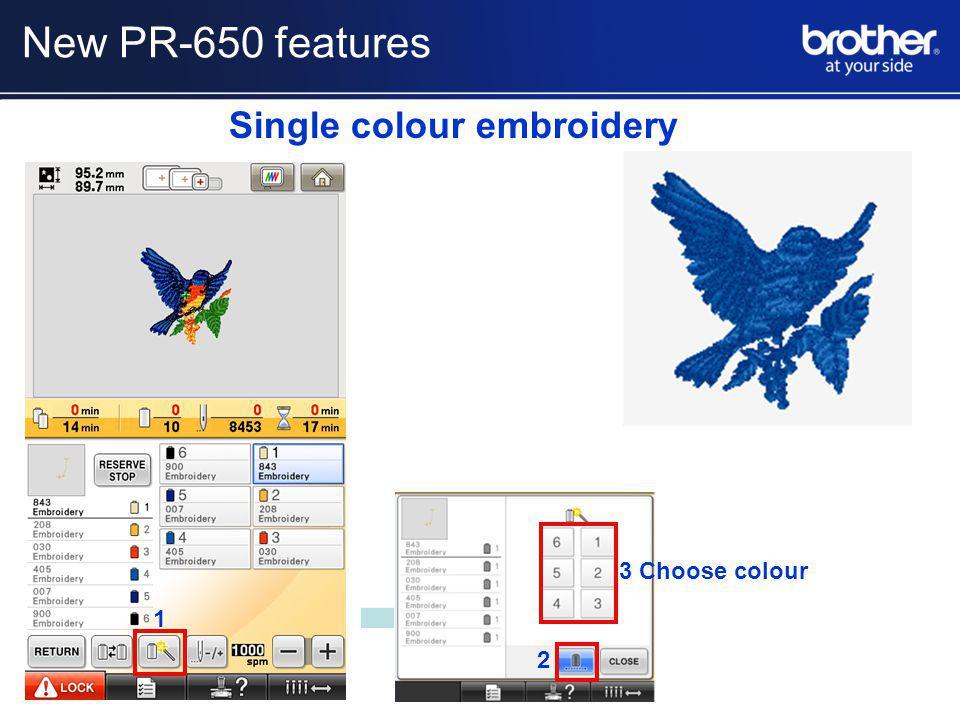 Single colour embroidery 1 2 3 Choose colour