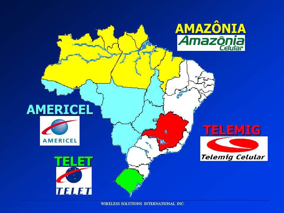 WIRELESS SOLUTIONS INTERNATIONAL INC.AMERICEL TELEMIG AMAZÔNIA TELET